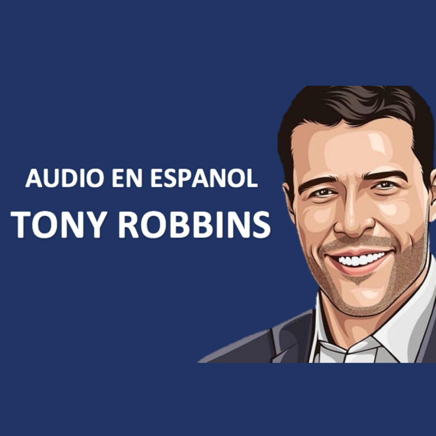 Audio en Español Tony Robbins