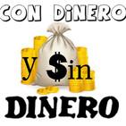 Podcast Con Dinero Y Sin Dinero
