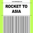 ROCKET TO ASIA