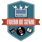 Podcast de Fuera De Señal