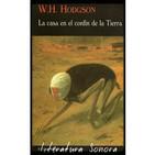 La casa en el confín de la Tierra - W.Hope Hodgson