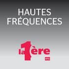 Hautes fréquences - La 1ère