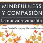Perdonar el daño producido por las personas queridas - Práctica Compasión Javier García Campayo