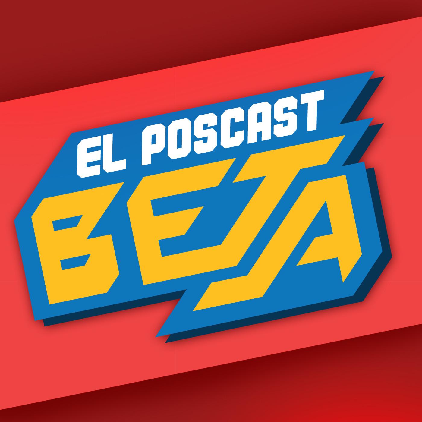 El Poscast Beta #468: Orígenes Parte 3