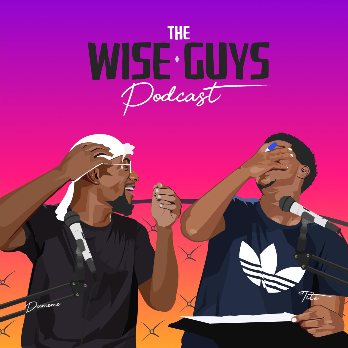 WiseGuys Podcast #15 ~ Soro soke Werey!