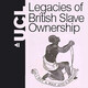 UCL News Podcast - Legacies of British Slave Ownership