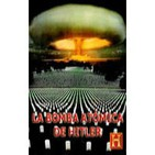 LA BOMBA ATOMICA DE HITLER