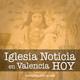 Iglesia Noticia en Valencia Hoy - 14 de julio de 2020