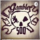 Brown Liquor Podcast Gambler 500 ep. 13