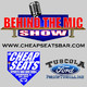 Behind The Mic Show-Episode 31