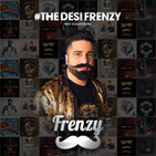 #TheDesiFrenzy