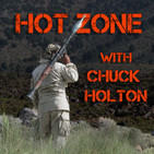 The Hot Zone with Chuck Holton
