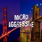 Microaggressive #14 - Memory Lane