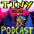 Tiny House Podcast
