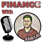 Finance with Ankur Mazumder