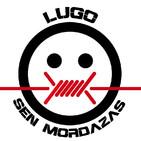 Lugo Sen Mordazas