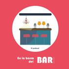 Bienvenidos a En La Barra Del Bar