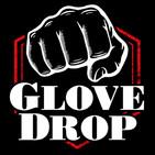 GloveDrop #83 MMA Talk