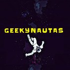 Geekynautas #34 - Especial Aniversario con juegos retro!