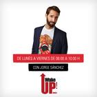 Wake UP! (09/11/2018 - Tramo de 07:00 a 08:00)