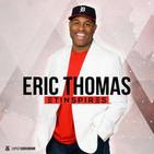 The Secret to Success with CJ & Eric Thomas