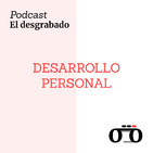 Desarrollo Personal - El desgrabado