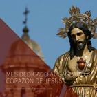 MES DE JUNIO DEDICADO AL SAGRADO CORAZÓN DE JESÚS
