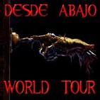 Desde Abajo World Tour