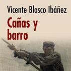 Cañas y Barro (Vicente Blasco Ibáñez)