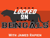Locked on Bengals - 9/24/18 The good, the bad and the ugly in our weekly film review