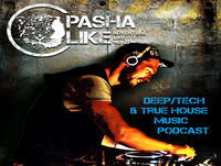 #095 Deep, Tech & True House Music Podcast By Pasha Like