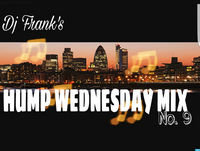 Hump Wednesday Mix Week 5 - Hip Hop Edition