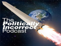 The Politically Incorrect Podcast with guest Bob Graham