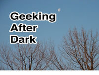 Geeking After Dark Episode 319