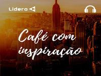 CONTROLE SUAS EMOÇÕES - Café com Inspiração #5 | Lidero
