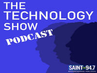 The Technology Show on Saint FM 94.7