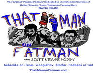 ThatMan on Fatman - 5-16: Kev News from Comic-Con and Beyond