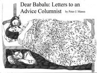 Dear Babalu: Letters to an Advice Columnist - Pete