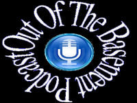Out Of The Basement Podcast – Episode 86