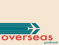 #16 - The Overseas Podcast - Julia