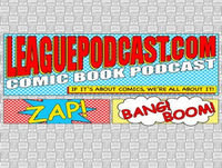 League of Ordinary Gentlemen Comic Book Podcast Episode #350 - LIVE!