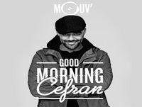 Good Morning Cefran 18.02.2019