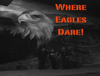 Welcome Back Where Eagles Dare!