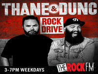 Rock Drive with Thane & Dunc - 9 May 2018 Podcast