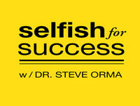SFS 064: I'll Pursue My Dream When… - Selfish for Success: Entrepreneur | Business | Psychology | Self Esteem | H...