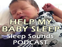 Help My Baby Sleep - Sleep Sounds - Server