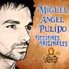 Miguel Ángel Pulido - Ficciones sonoras y audiolibros originales | Terror y Nada Más