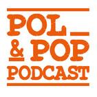 POL&POP EPISODIOS