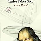 Hacia Hegel. Carlos Pérez Soto