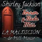 La Maldición de Hill House, de Shirley Jackson | Audiolibro - Relatos - Ficción Sonora | Terror y Nada Más